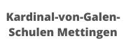 Kardinal von Galen Schulen Mettingen