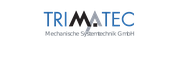 TRIMATEC Mechanische Systemtechnik GmbH