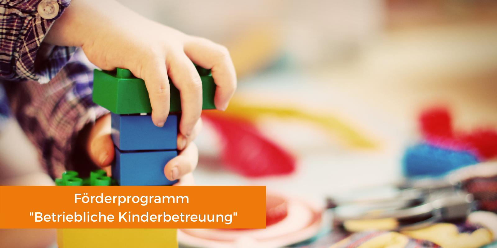 Förderprogramm Betriebliche Kinderbetreuung(2)